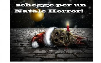 """Schegge per un Natale Horror 2015"""" – Parte la III edizione del concorso natalizio"""