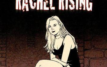 Rachel Rising – Volume 7 – Polvere alla polvere