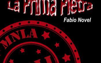 La prima pietra di Fabio Novel