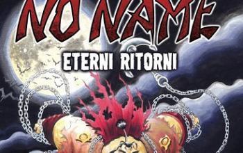Cut-Up Publishing presenta No Name: Eterni ritorni