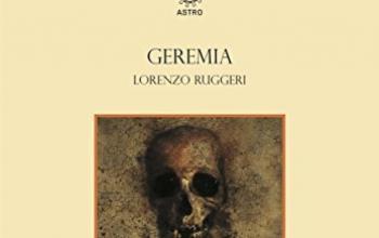 """Astro Edizioni presenta """"Geremia"""""""