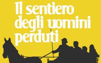 """Nero Press Edizioni presenta """"Il sentiero degli uomini perduti"""""""
