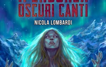"Nicola Lombardi presenta ""Iperborea – Oscuri Canti"""
