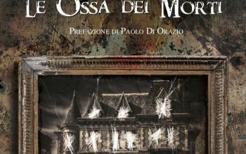 """DZ Edizioni presenta """"Le ossa dei morti"""""""