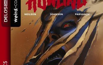 """Delos Comics presenta """"The Howling – La vendetta della Regina dei Licantropi"""""""