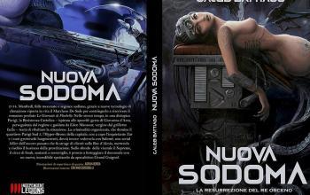 """Independent Legions presenta """"Nuova Sodoma – La resurrezione del Re Osceno"""""""