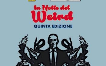 La Notte del Weird 5 – Report