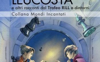 XXVI Trofeo RiLL per il miglior racconto fantastico