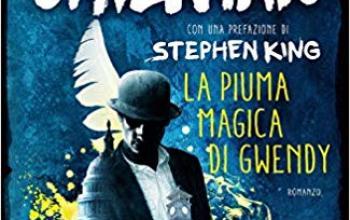 """Sperling & Kupfer presenta """"La piuma magica di Gwendy"""""""