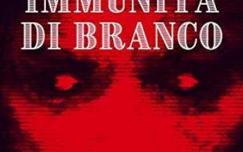 """Disponibile """"Immunità di branco"""" di Flavio Troisi"""