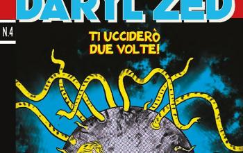 "Dylan Dog presenta ""Daryl Zed. Ti ucciderò due volte!"""