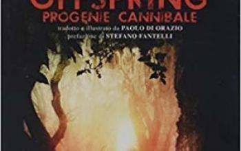 Cut-Up Publishing pubblicherà in italiano Offspring, il romanzo culto di Jack Ketchum
