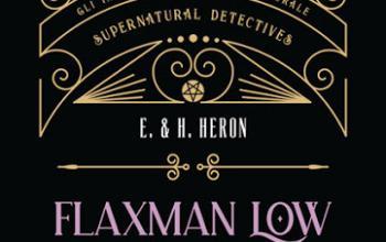 Cronache dalla Miskatonic University – Flaxman Low, detective dell'occulto