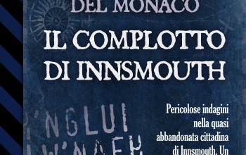 """Delos Digital presenta """"Il complotto di Innsmouth"""""""