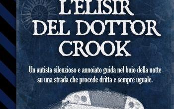"""Delos Digital presenta """"L'elisir del dottor Crook"""""""