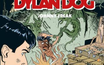 "Sergio Bonelli Editore presenta ""Dylan Dog. Johnny Freak"""