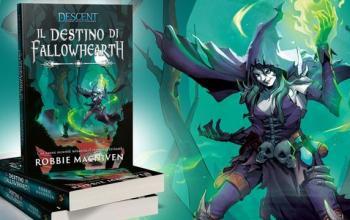 Il destino di Fallowhearth: nelle librerie il romanzo fantasy tratto dal celebre gioco Descent