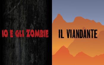 """Edikit presenta: """"Io e gli Zombie /Il viandante: i racconti"""""""