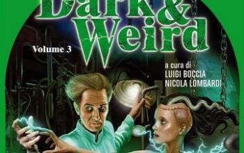 """Weird Book presenta """"Dark & Weird Vol. 3"""""""