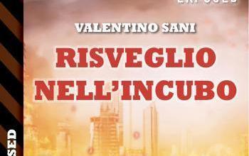 """Delos Digital presenta """"Risveglio nell'incubo"""""""