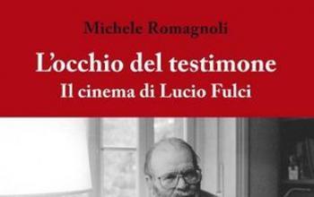 L'occhio del testimone: Il cinema di Lucio Fulci