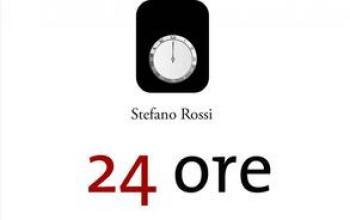 24 Ore – Di Stefano Rossi