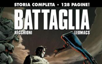 Torna Battaglia, in un volume da edicola!