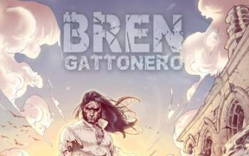 Torna Bren Gattonero a Lucca Comics & Games!
