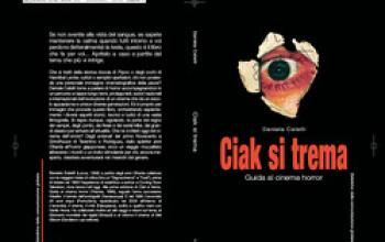 Ciak si trema. Guida al cinema horror