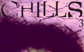 Chills #3 e Chills #4