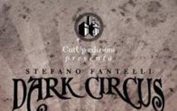 Dark Circus e Nero Profondo a Bologna