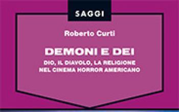 Demoni e dei. Dio, il diavolo, la religione nel cinema horror americano