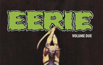 Torna Eerie con la raccolta delle storie pubblicate dal 1966 al 1967...