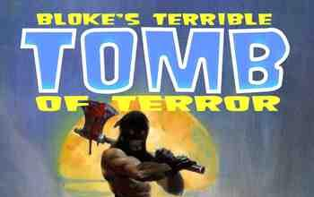 Bloke's Terrible Tomb Of Terror - Volume 1