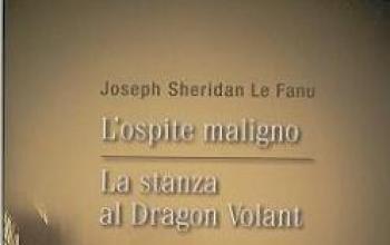 L'ospite maligno e La stanza al Dragon Volant