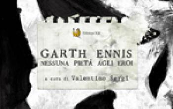 Garth Ennis - Nessuna pietà agli eroi