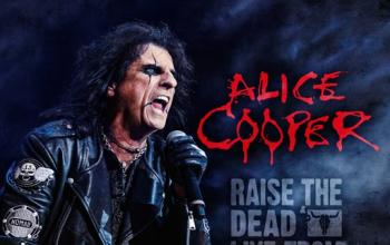 Alice Cooper - Raise The Dead/Live From Wacken