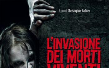 L'invasione dei Morti Viventi (un' antologia zombie)