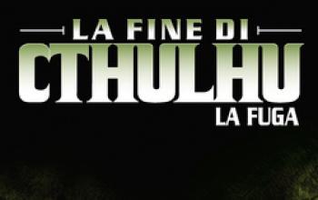 La fine di Cthulhu - la fuga vol. 1