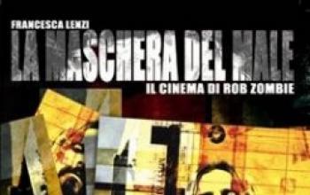 La maschera del Male: il cinema di Rob Zombie