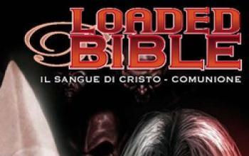 Loaded Bible 2 - Il Sangue Di Cristo