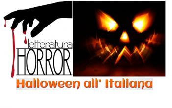"""Halloween all'Italiana 2014"""" - 2^ edizione del concorso di Letteratura Horror"""