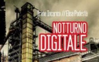 """Presentazione di """"Notturno digitale"""""""