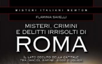 Misteri crimini e delitti irrisolti di Roma