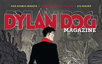 Arriva il nuovo Dylan Dog Magazine