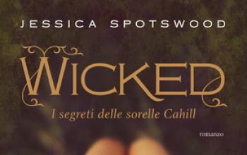 Wicked I segreti delle sorelle Cahill