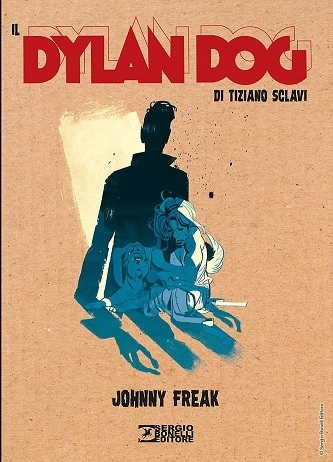 <i>Johnny Freak </i><i>Il dylan dog di tiziano sclavi </i>03 Cover