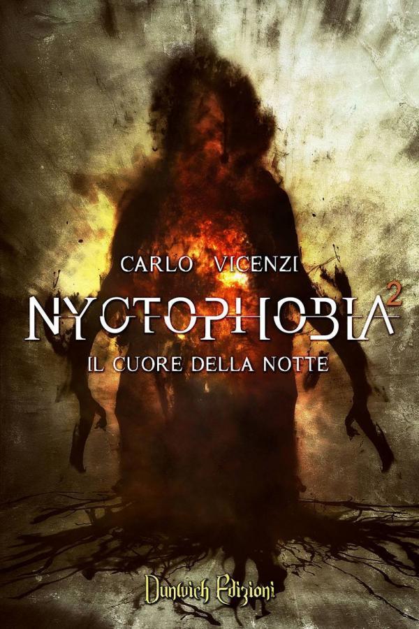 """Dunwich Edizioni presenta """"Nyctophobia 2: Il Cuore della Notte"""""""