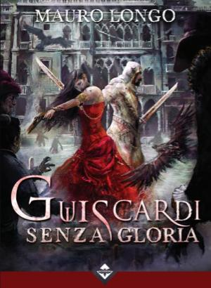 Guiscardi Senza Gloria