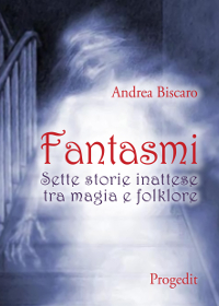 Fantasmi, Andrea Biscaro